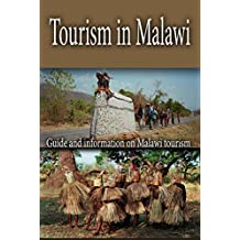 Tourism in Malawi: Guide and information on Malawi tourism