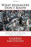What Managers Don't Know, Darren Smithson, 1495916987