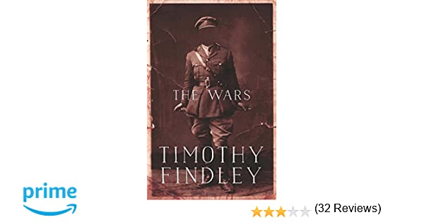 The Wars Penguin Modern Classics Edition Timothy Findley