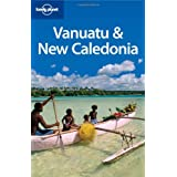 Lonely Planet Vanuatu & New Caledonia 6th Ed.: 6th Edition