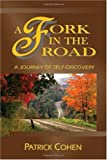 A Fork in the Road, Patrick Cohen, 1425118208