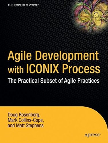 Agile Development with ICONIX Process: People, Process, and Pragmatism by Doug Rosenberg (2005-02-28) (Agile Development With Iconix compare prices)