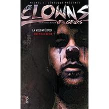 Les clowns vengeurs - La volonté d'Odi