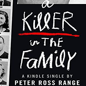 A Killer in the Family Audiobook