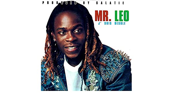 MR LEO DÉSOLÉ MP3