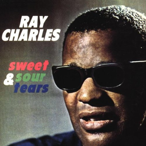 Ray Charles - Sweet & Sour Tears - 50th Anniversary Collectors Series - Zortam Music