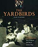 The Yardbirds, Alan Clayson, 0879307242