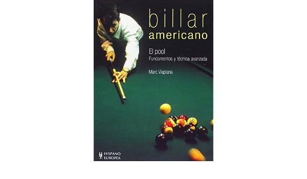 Billar americano Spanish Edition 4th edition by Marc Viaplana 2009 ...