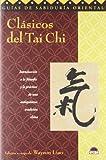 Clasicos del Tai Chi, W. Liao and Waysun Liao, 8495456893