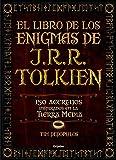 El Libro De Los Enigmas De J.R.R. Tolkien (OCIO Y ENTRETENIMIENTO)