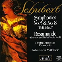 """SCHUBERT: Symphonies Nos. 5 and 8, """"Unfinished"""" / Rosamunde (excerpts)"""