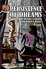 The Persistence of Dreams Paperback