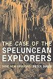 The Case of the Speluncean Explorers: Nine New