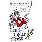 Front cover for the book Damsel Under Stress by Shanna Swendson