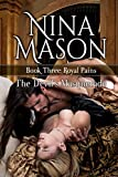 The Devil's Masquerade: Historical Erotica set in the Restoration Era (Royal Pains Book 3)