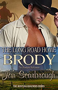 Brody: The Montana McKennas (Montana Ranchers Book 2) by [Scarbrough, Jan]