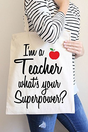 Amazon.com: I'm a Teacher what's Your Superpower Tote Bag in ...