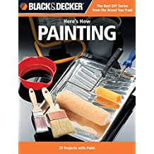 Black & Decker Here's How Painting