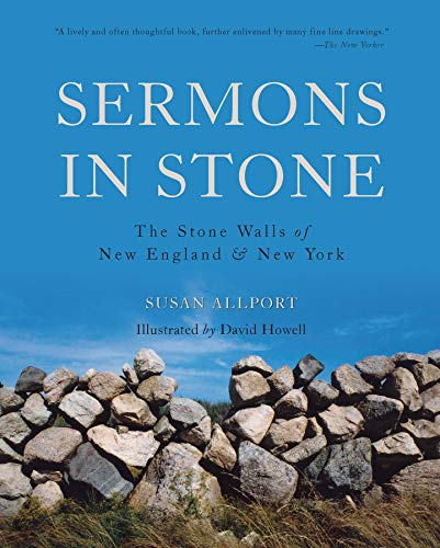 (Sermons in Stone: The Stone Walls of New England and New York (Second Edition))
