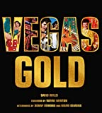 Vegas Gold: The Entertainment Capital of the World 1950-1980