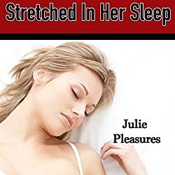 Stretched in Her Sleep