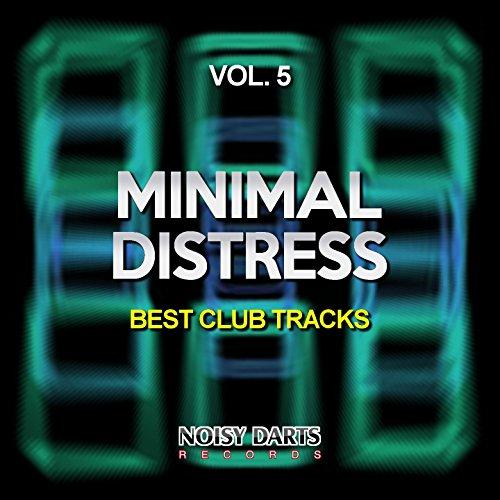 Minimal Distress, Vol. 5 (Best Club Tracks)
