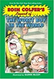 Eoin Colfer's Legend of the Worst Boy in the World