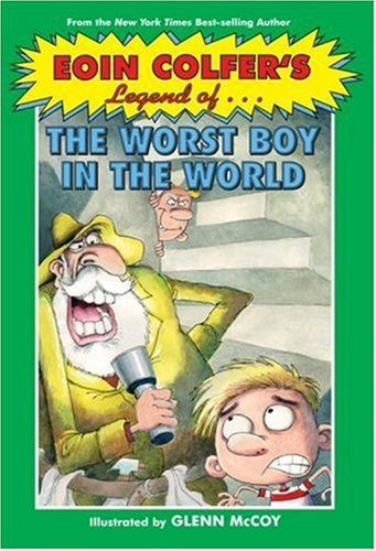 Download Eoin Colfer's Legend of the Worst Boy in the World PDF