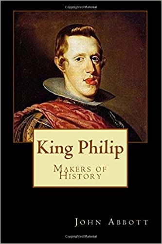 Book King Philip: Makers of History