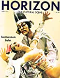 img - for HORIZON Magazine Vol. 21 No. 5, May 1978 - The Cultural Scene: cover: San Francisco Ballet book / textbook / text book
