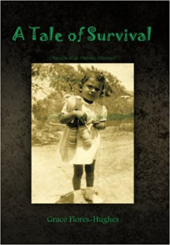 A Tale of Survival : Memoir of an Hispanic Woman