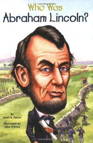 Who Was Abraham Lincoln? - Book  of the Who Was/Is...?