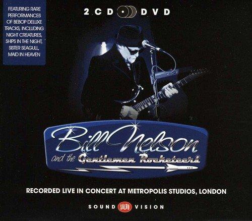 Live In Concert At Metropolis Studios London - Bill Nelson & The Gentlemen (Gentlemen Cd)
