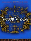 cover of Vodou Visions: An Encounter with Divine Mystery