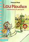 Lou Pilouface, 2:L'enlèvement du perroquet par Place