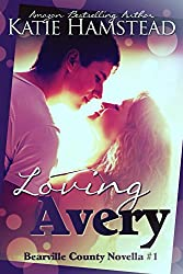 Loving Avery (Bearville County Book 2)