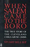 When Salem Came to the Boro: True Story of the Cleveland Child Abuse Case