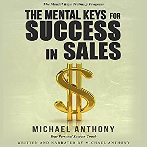 The Mental Keys for Success in Sales Audiobook