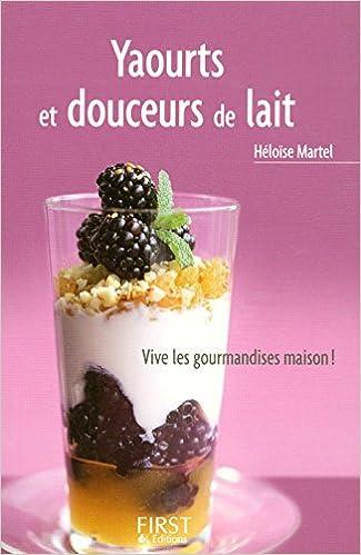 Yaourts et douceurs de lait - Héloïse Martel sur Bookys