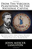 From the Virginia Plantation to the National Capital, John Langston, 1482737728