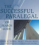 The Successful Paralegal Job Search Guide 9780766830257