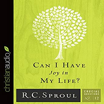 Can I Have Joy In My Life Crucial Questions Series Book