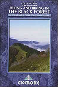 374a8ef2dfba55 Hiking and Biking in the Black Forest (Cicerone Guide): Morgenstern Kat:  9781852846565: Amazon.com: Books