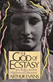 The God of Ecstasy 9780312010331