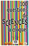 100 Questions de sciences à croquer par Rittaud