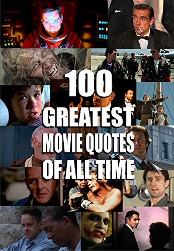 100 greatest movie quotes of all time - Kindle edition by ...