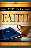 Ordinary Faith, Clay Lein, 1606479555