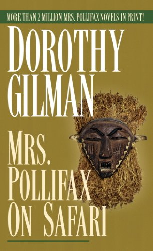 Mrs. Pollifax on Safari (Mrs. Pollifax Series Book 5)