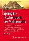 Springer-Taschenbuch der Mathematik: Begründet von I.N. Bronstein und K.A. Semendjaew Weitergeführt von G. Grosche,  V. Ziegler und D. Ziegler Herausgegeben von E. Zeidler (German Edition), , 3835101234