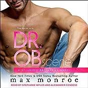 Dr. OB: St. Luke's Docuseries Series, Book 1 | Max Monroe